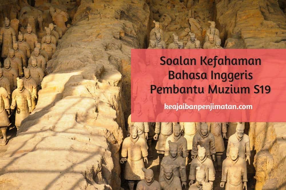 Soalan Kefahaman Bahasa Inggeris Pembantu Muzium S19 Kementerian Pelancongan, Seni dan Budaya Malaysia