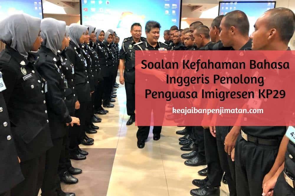 Soalan Kefahaman Bahasa Inggeris Penolong Penguasa Imigresen KP29 Jabatan Imigresen Malaysia